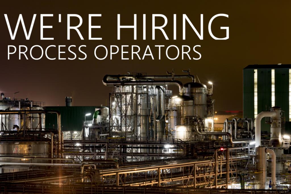 We're hiring Process Operators